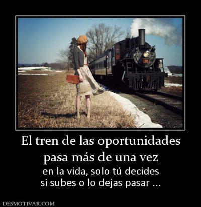 169623_el-tren-de-las-oportunidades-pasa-mas-de-una-vez