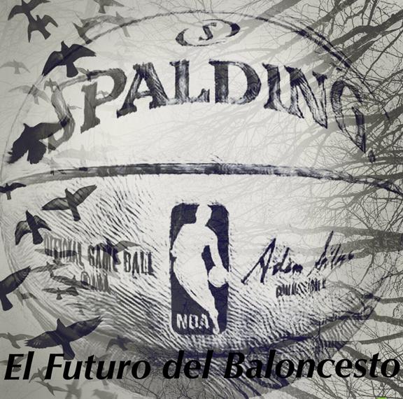 Fondo de armario. El futuro del baloncesto. Por Carlos Ruf.