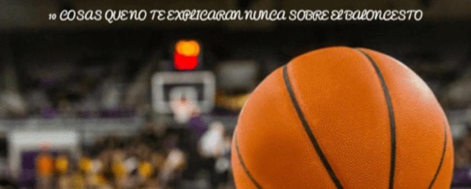 Fondo de armario. Cosas que no te explicaron nunca sobre el baloncesto. Por Carlos Ruf.