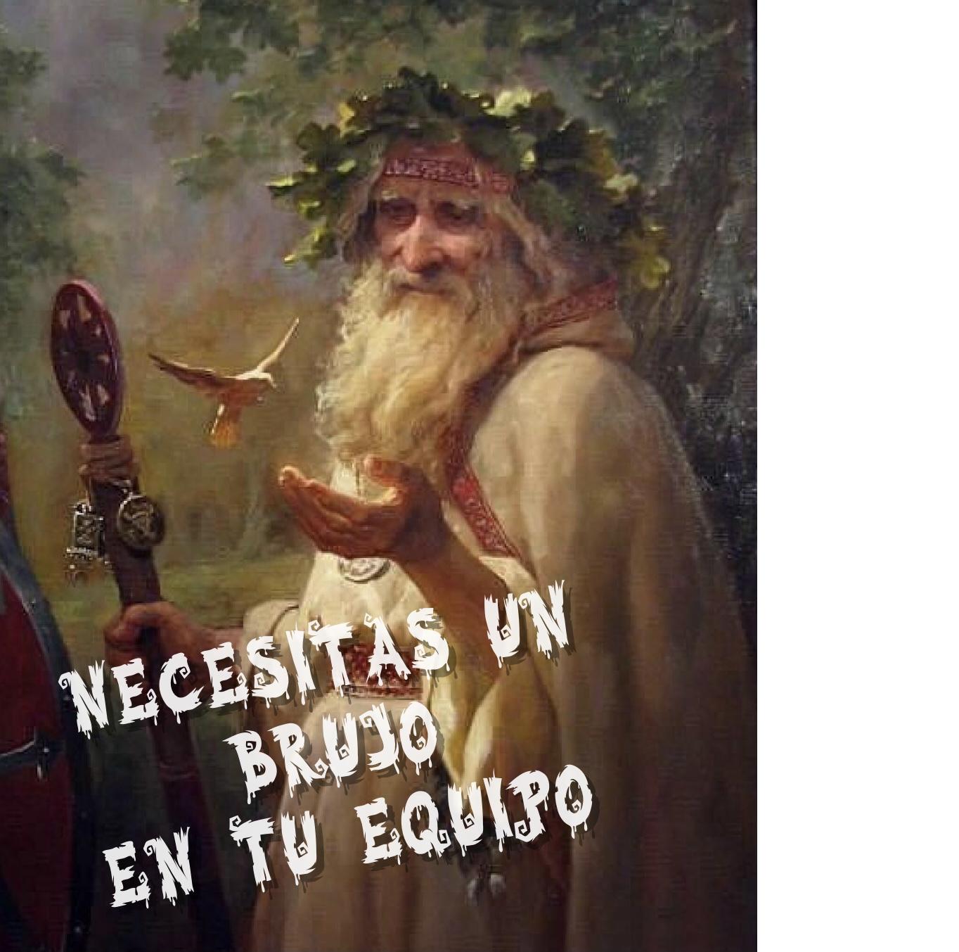 Fondo de Armario. Necesitas un Brujo en tu Equipo. Por Carlos Ruf Osola.